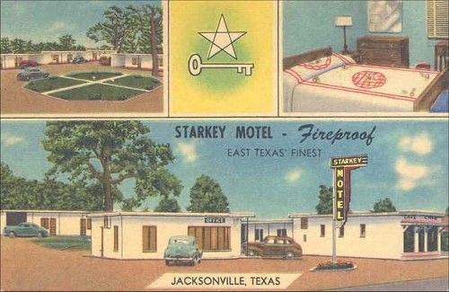 The Old Starkey Motel In The 1940s Jacksonville Texas Towns
