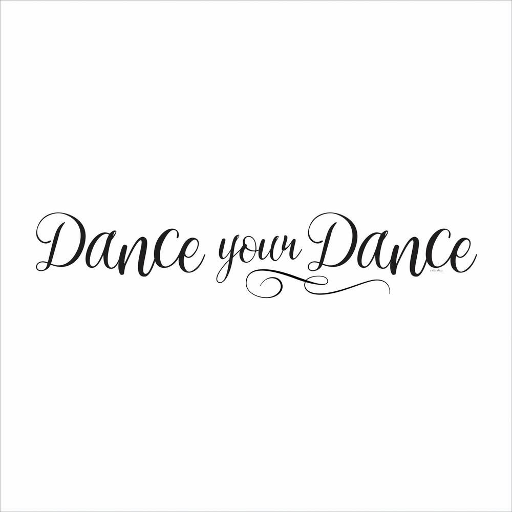 Dance Your Dance Quote 4 Piece Peel And Stick Wall Decals, Clear