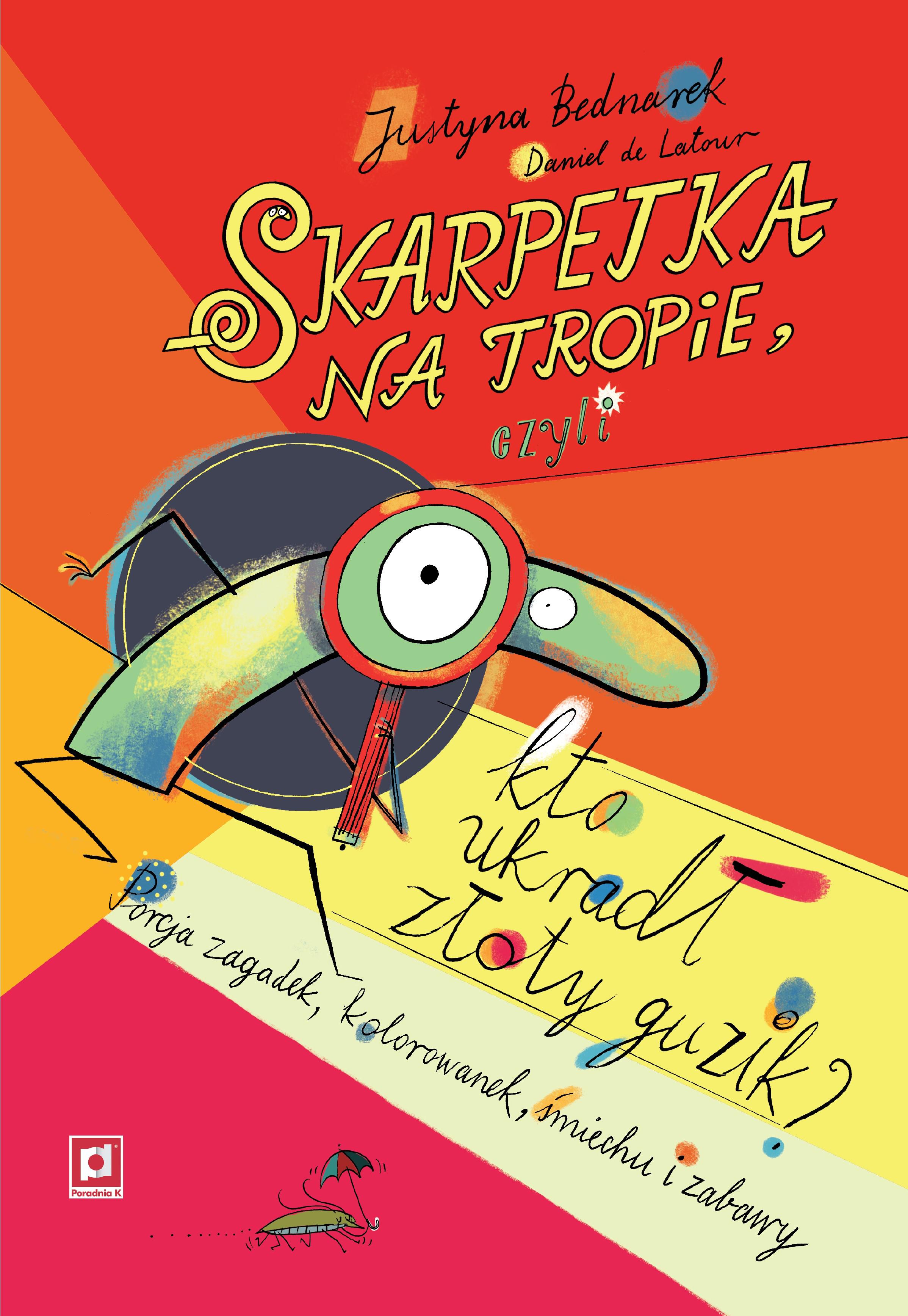 Skarpetka Na Tropie Czyli Kto Ukradl Zloty Guzik Books For Boys Fictional Characters Character