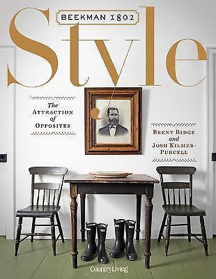 Beekman style the attraction of opposites create  dream home with person and things you love by josh kilmer purcell brent ridge hardcover also graham hall grahamkylehall on pinterest rh