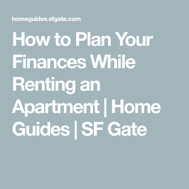 How To Plan Your Finances While Renting An Apartment Rent How To Plan Finance