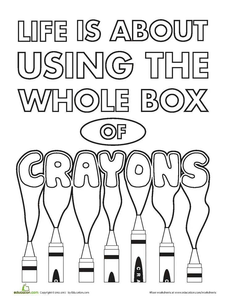 What a great coloring page | Crayons quote, Quote coloring ...