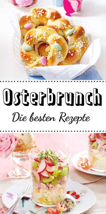 osterbrunch rezepte f r liebe g ste ostern pinterest osterbrunch hefezopf und quiche. Black Bedroom Furniture Sets. Home Design Ideas
