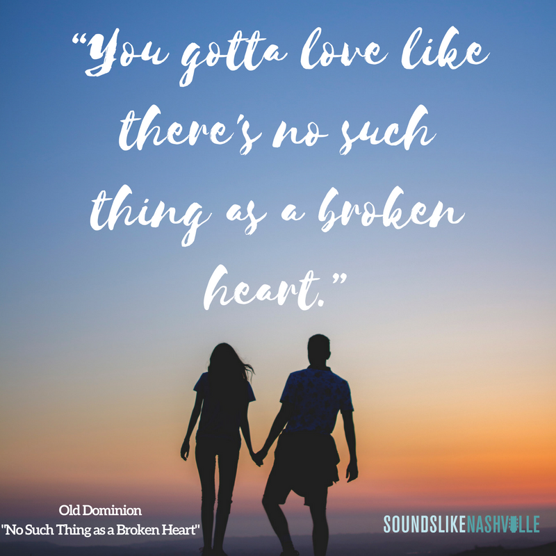 Lyric memories of a broken heart lyrics : You gotta love like there's no such thing as a broken heart.