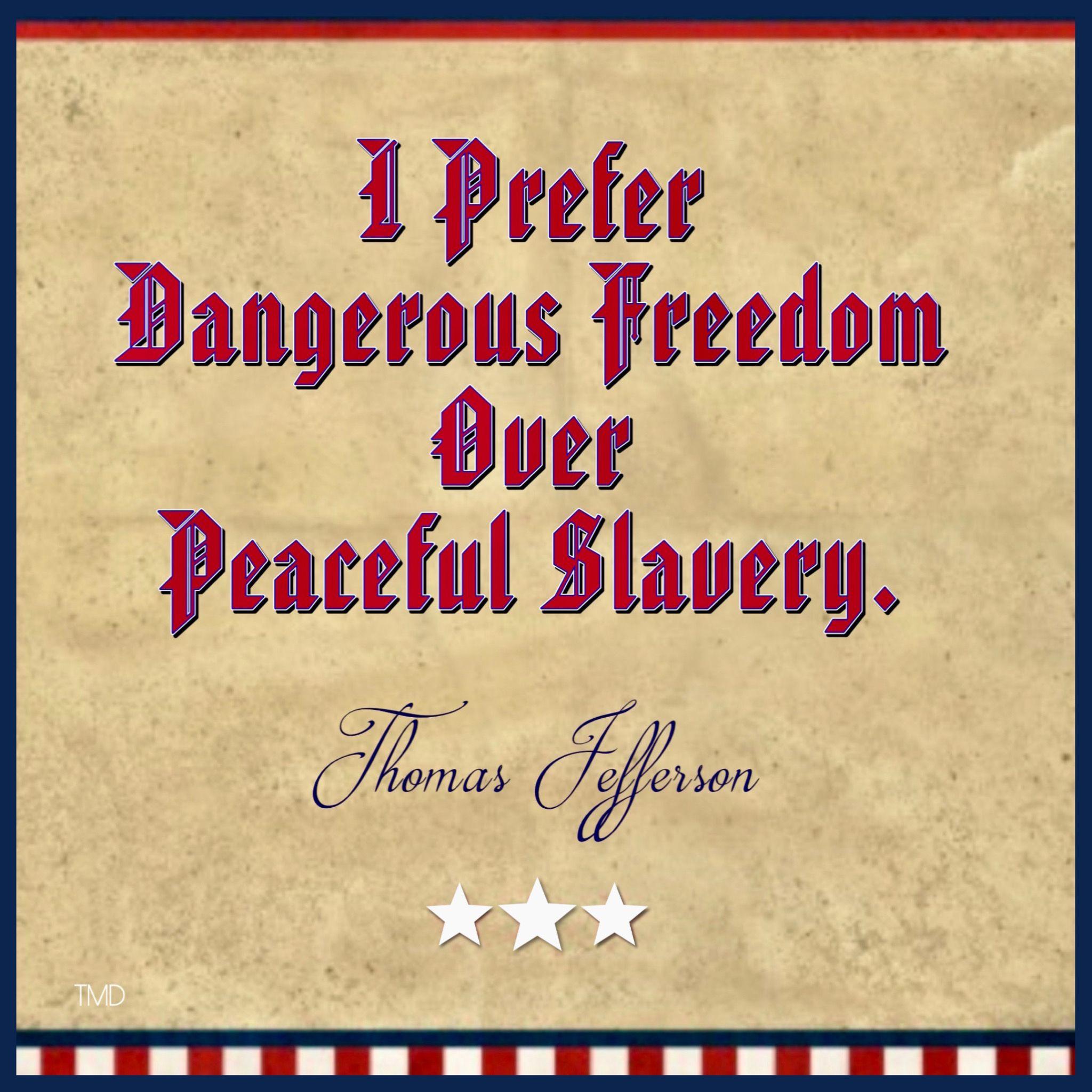 Freedom Thomasjefferson Wisdom Quotes Quotes Wisdom