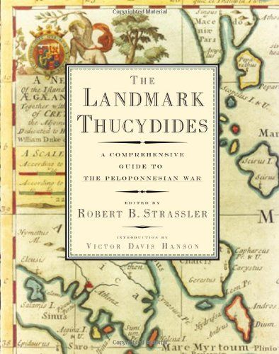 The Landmark Thucydides A Comprehensive Guide To The Peloponnesian  The Landmark Thucydides A Comprehensive Guide To The Peloponnesian War   Trans By Robert B Strassler  Amazoncom Business Plan Writer Boca Raton also Gay Marriage Essay Thesis  Do My Online Class For Me