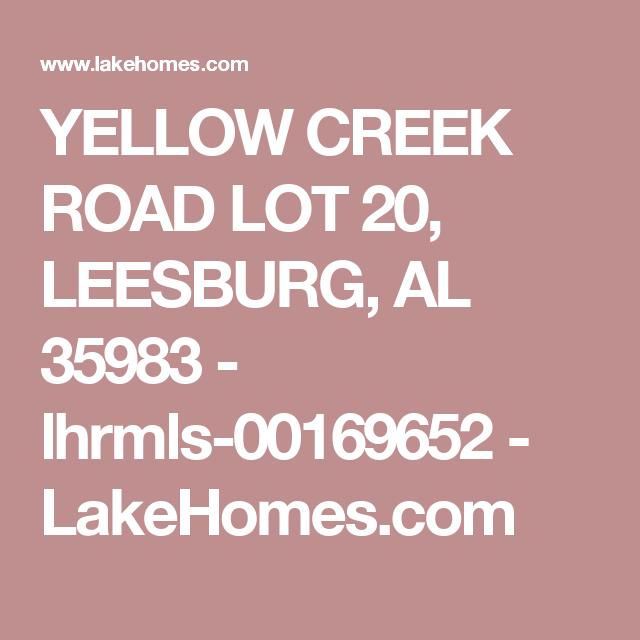 YELLOW CREEK ROAD LOT 20, LEESBURG, AL 35983