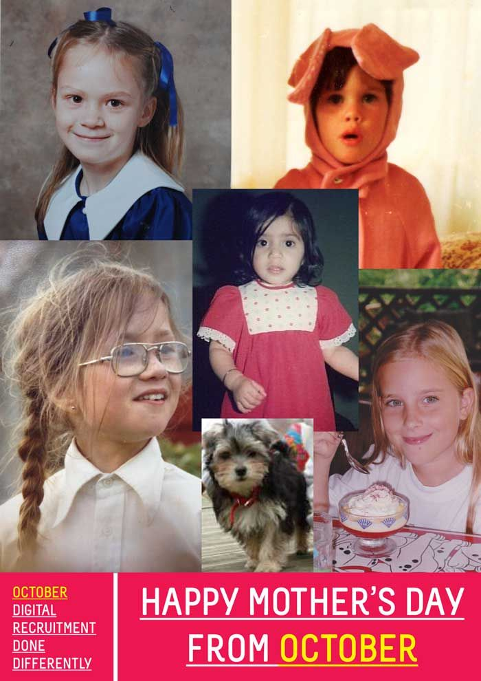 Happy Mother's Day from your favourite recruitment team! Weren't we cute? A big loving thanks to all the 'October mums' for putting up with the temper-tantrums, teenage moodswings and general mischief throughout the years. Can you guess who's who?