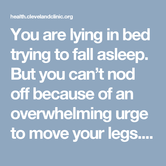 5 ways you can conquer restless legs at night cleveland clinic 5 ways you can conquer restless legs at night ccuart Gallery