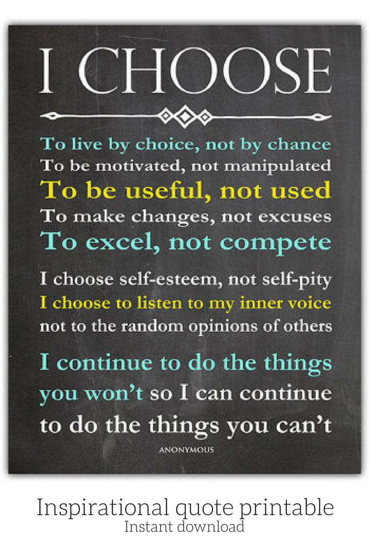 The Power Of Choice I Love This Inspirational Quote My New Years