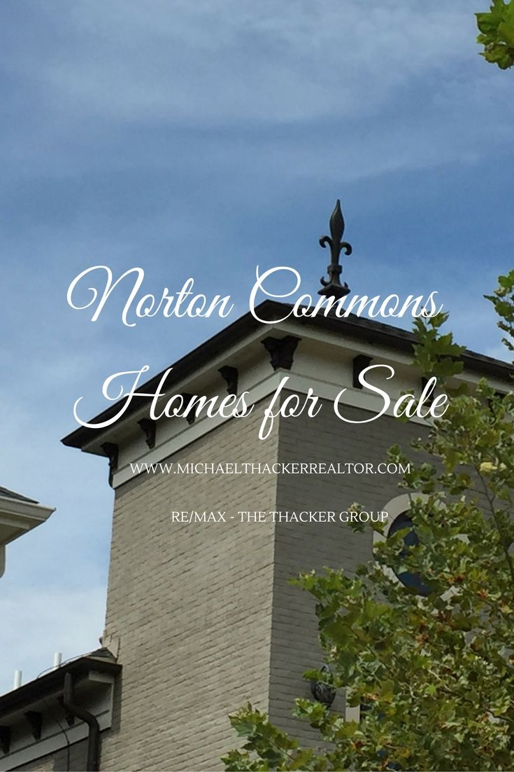 Norton Commons is a favorite community for consideration by many of my clients.  #NortonCommons #Prospect #Louisville #luxuryhomes #realestate