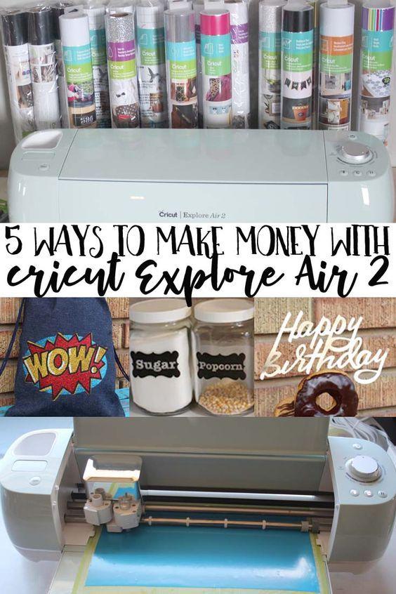 5 Ways to Make Money with Cricut Explore Air 2