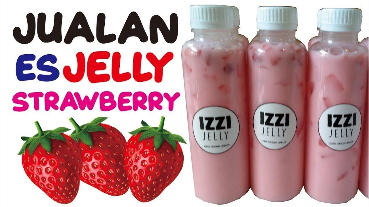 Resep Es Jelly Strawberry Untuk Jualan Es Jeli Stroberi Minuman Kekini Resep Masakan Natal Resep Stroberi