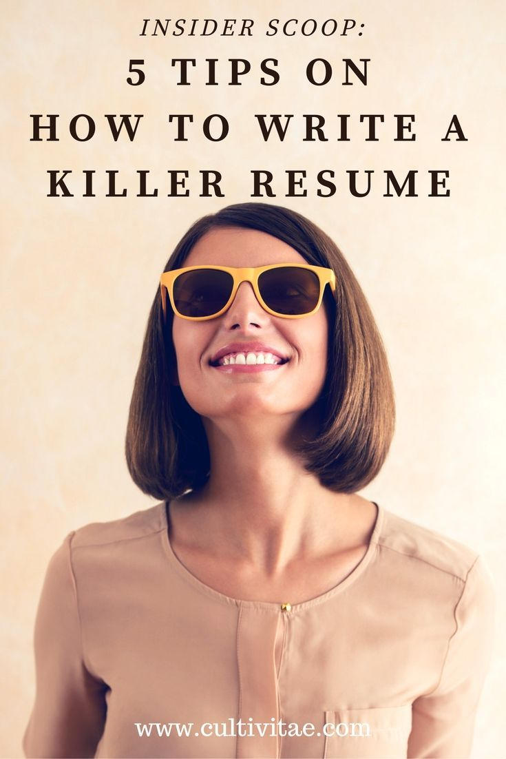 Killer Resume Advice And Tips From A Recruiter And Resume Writer