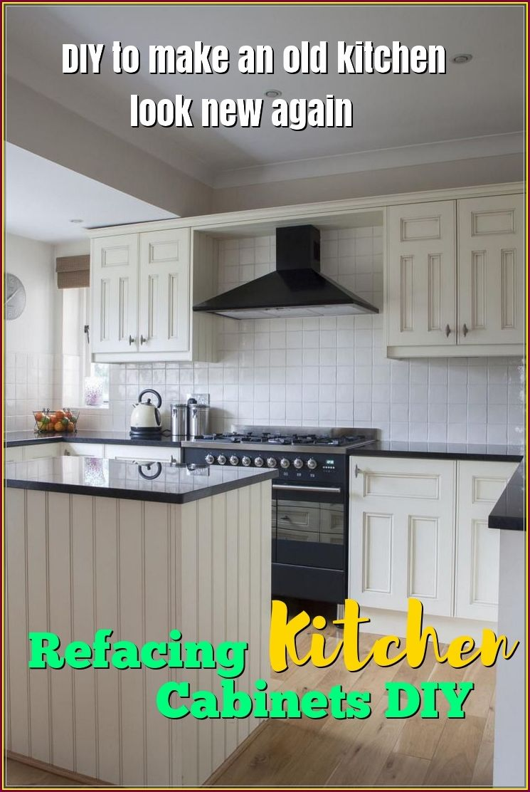 Refacing Kitchen Cabinets Diy To Change A New Look Refacing