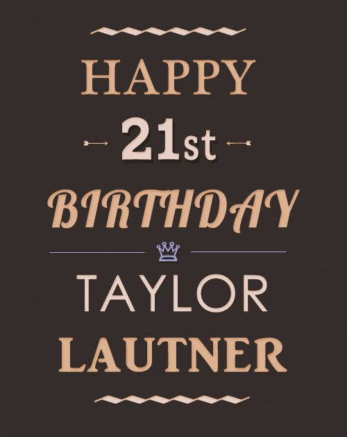 To the birthday boy... Taylor Lautner. Have to have at least one pin for his birthday. :)