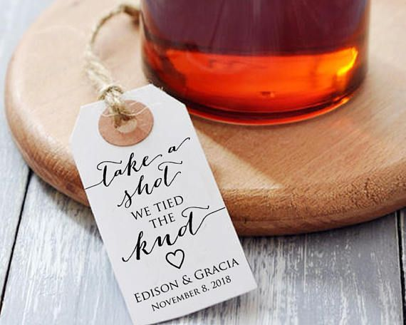 Take A Shot We Tied The Knot Tag Template Wedding Liquor Favor