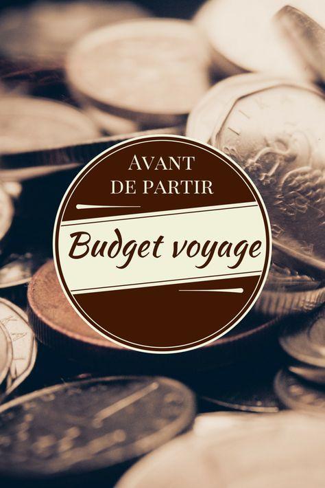Avant de partir  Examiner son budget Voyage
