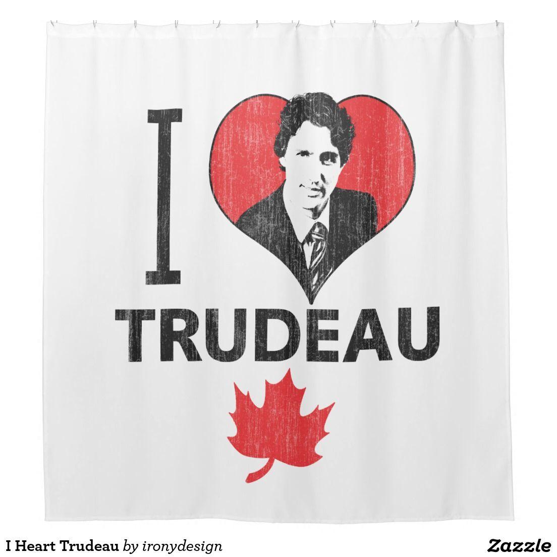 I Heart Trudeau Shower Curtain Zazzle Com Novelty Shower Curtains Custom Tea Towel Custom Shower Curtains