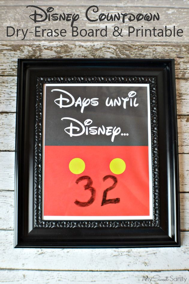 Disney Countdown DryErase Board With Printable  Disney Countdown