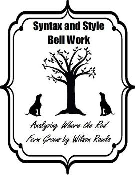 Where the Red Fern Grows: Syntax and Style Bell Work