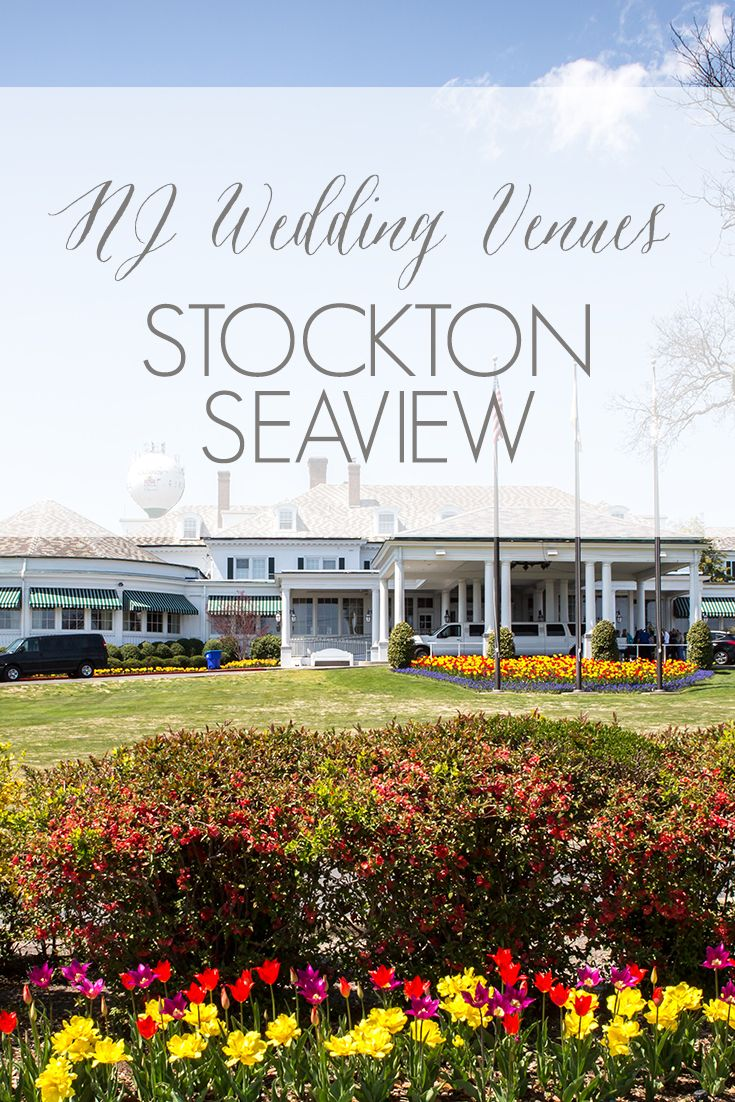 Nj Wedding Venues South Jersey Stockton Seaview Hotel In Galloway Twp