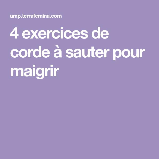 4 exercices de corde à sauter pour maigrir (avec images ...