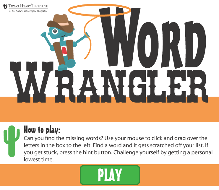 Word Wrangler Online Health Game For Kids By Texas Heart Institute