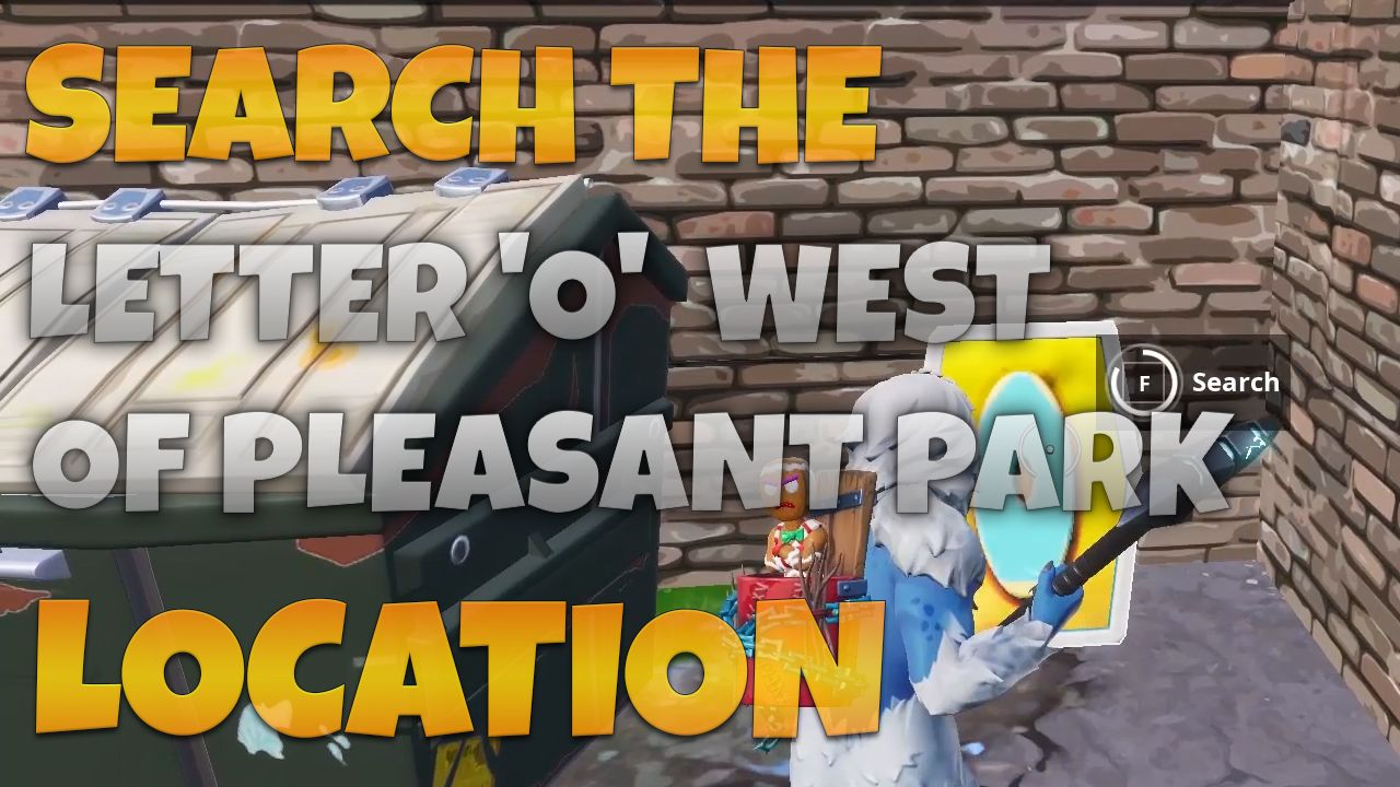 search the letter o west of pleasant park location week 4 season 7 challenge fortnite - where is the o in fortnite season 7 week 4
