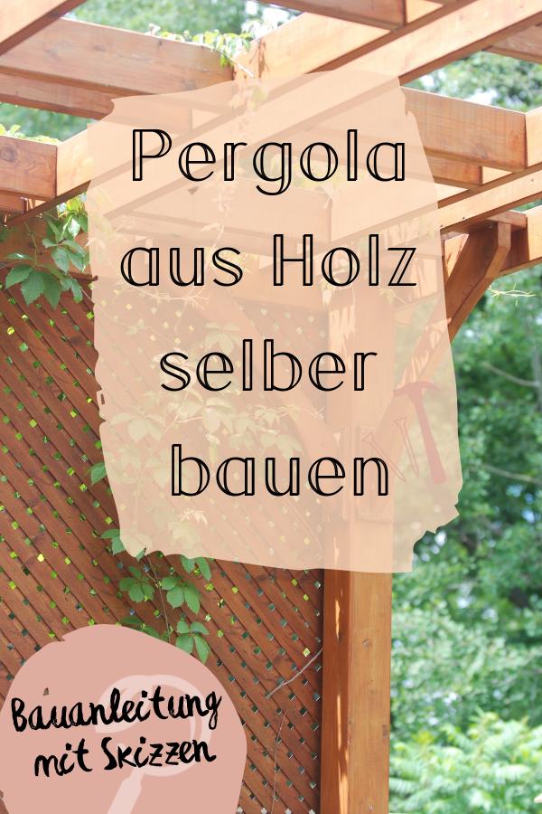 Pergola aus Holz bauen | Bauanleitung
