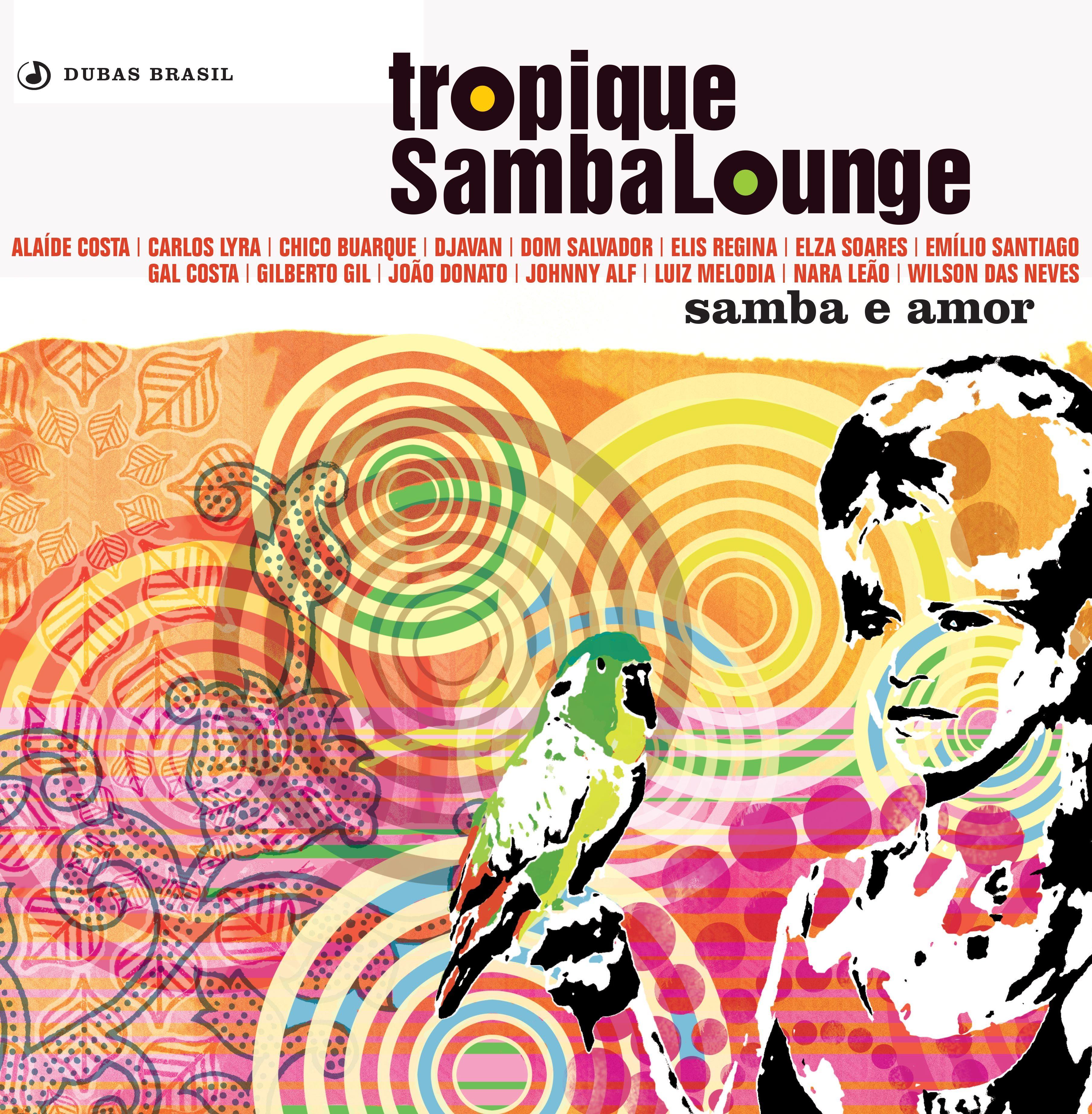 Lançado em 2003, a capa do disco Samba e Amor mantém a essência tropical da coleção, através das cores, flores, feminilidade e...do papagaio.