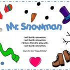 "The story is read or sung to the tune of ""Happy Birthday.""  Make a 24 inch snowman with pieces downloaded."