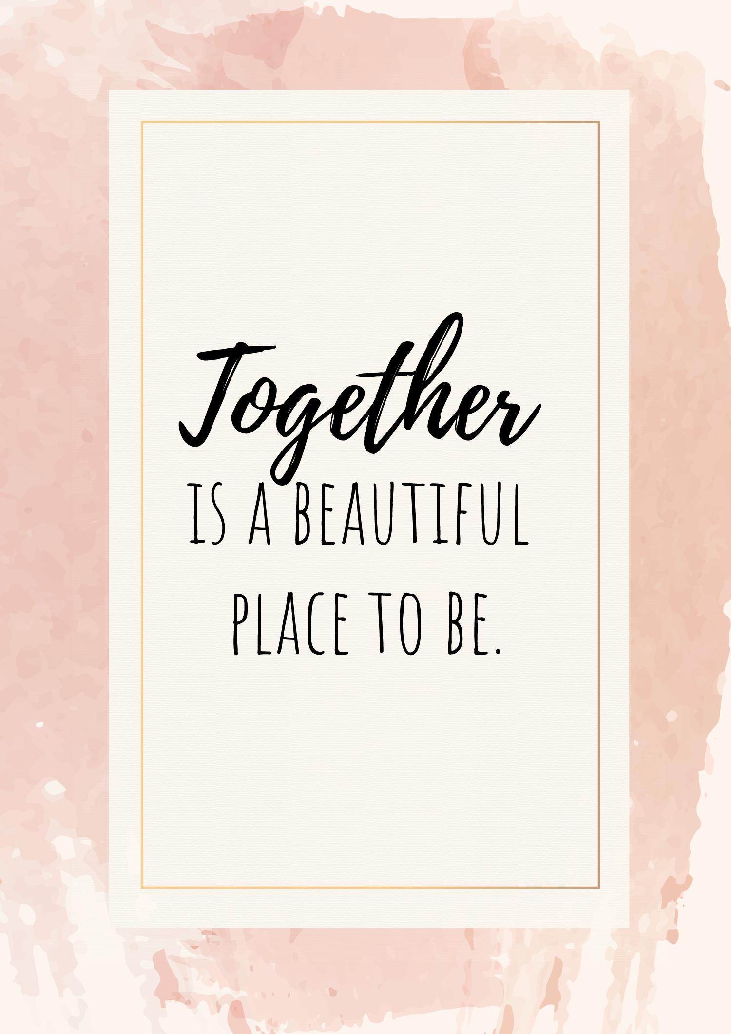 Together Is A Beautiful Place To Be In 2020 Hochzeitseinladung Spruche Spruche Hochzeit Zitate Liebe Hochzeit