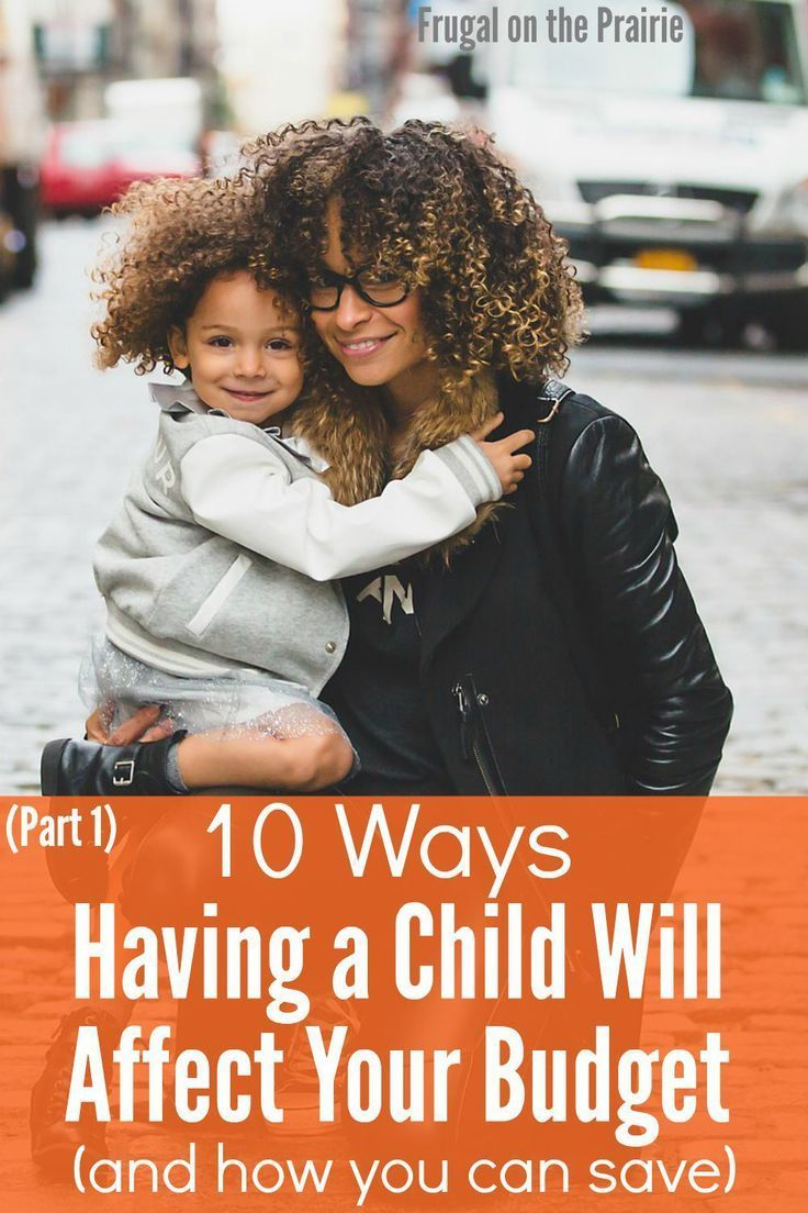 10 Ways Having a Child Will Affect Your Budget (and How