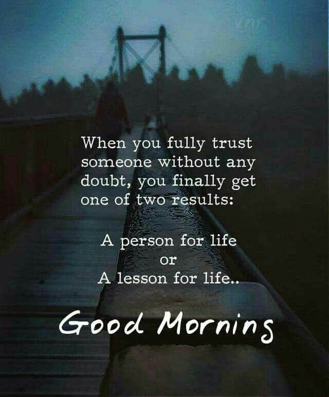 Don T Trust Anyone Blindly Life Lesson Trust Lifequotes