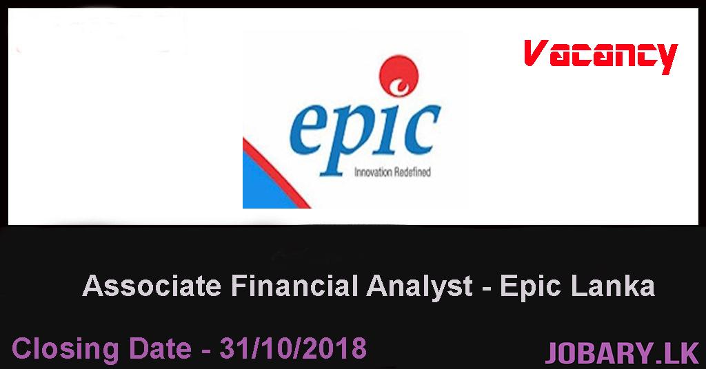 vacancies Associate Financial Analyst Epic Lanka best