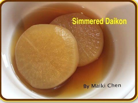 SIMMERED DAIKON | ふろふきだいこん | Japaneses Recipe | Maiki Chen