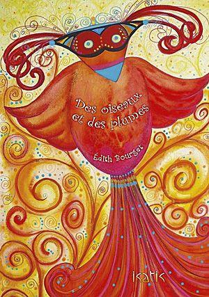 Des oiseaux et des plumes, Édith Bourget, éditions de l'Isatis, album poésie