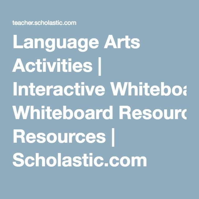 Language Arts Activities | Interactive Whiteboard Resources | Scholastic.com