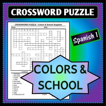 Spanish 1 crossword puzzle for colors clothing and school this crossword puzzle is perfect for practicing vocabulary related to colors clothing and school supplies in spanish there are a total of 24 words on m4hsunfo