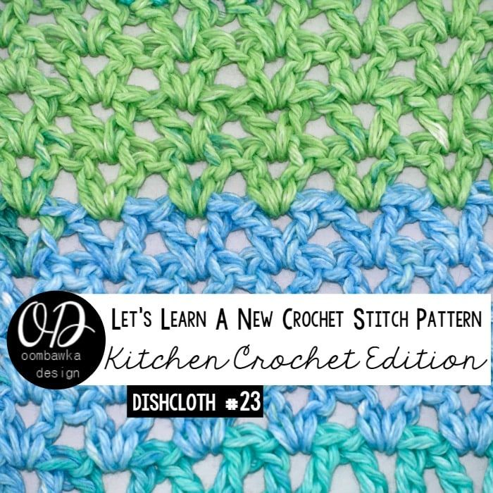 Stitch 15 to try is a variation of the V-Stitch: Lacy V-Stitch Dishcloth   Crochet Tutorial and Free Pattern • Oombawka Design Crochet - https://oombawkadesigncrochet.com/2016/02/lacy-v-stitch-dishcloth-crochet-tutorial-and-free-pattern.html