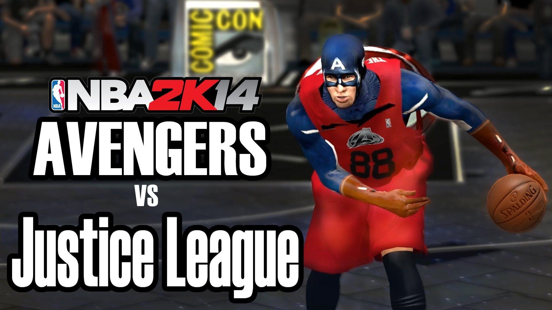 Avengers Vs Justice League Nba 2k14 Mod Hd Download Justice League Avengers League