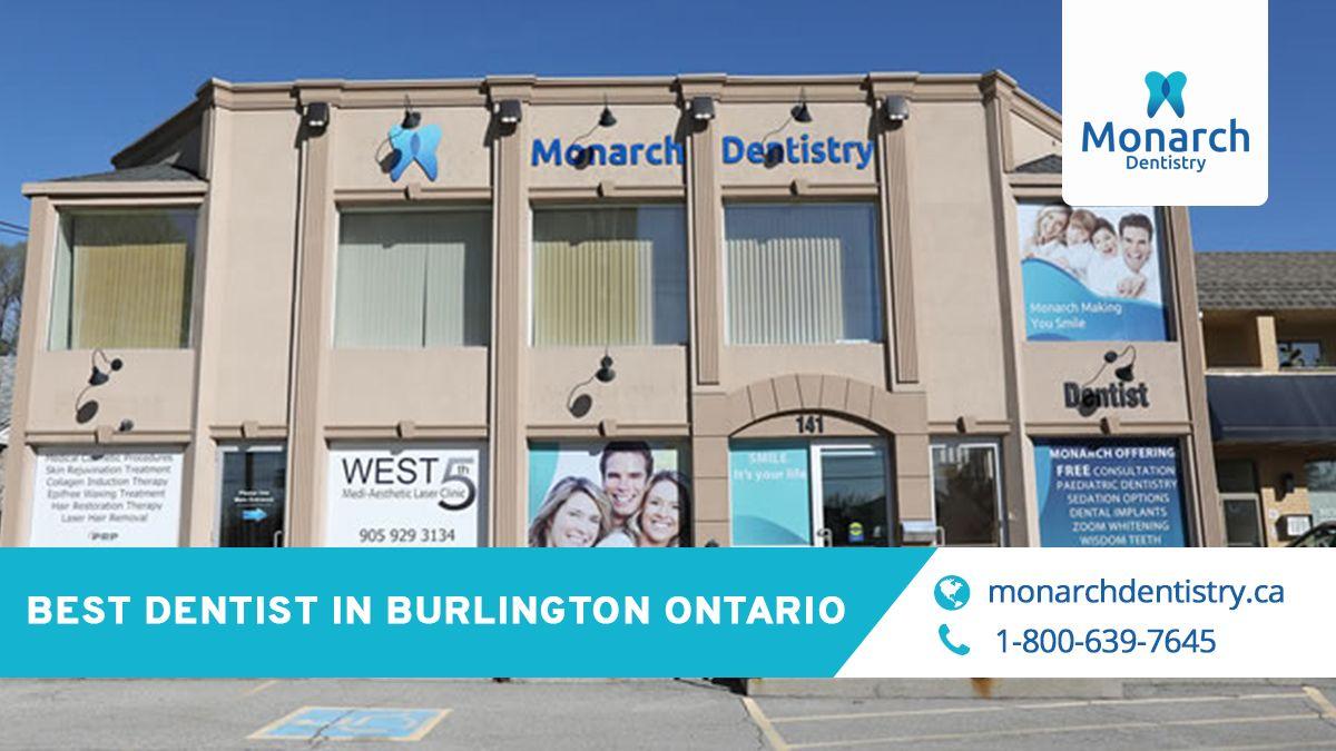 Dentist in Burlington Ontario If you live in Burlington