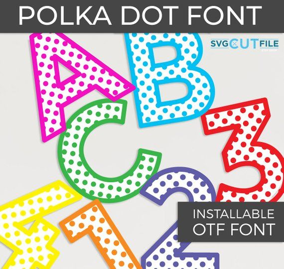 Polka Dot Installable Otf Birthday Numbers Font Svg First Second