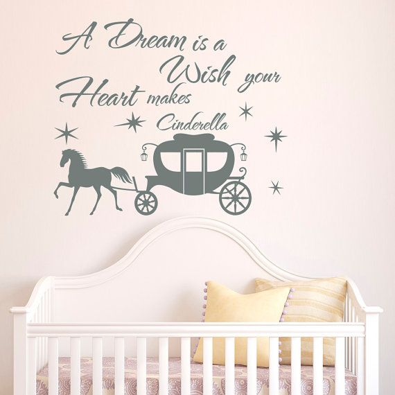 Cinderella Wall Decal Quote A Dream Is A Wish Your Heart Makes Wall Decals Vinyl Stickers Nursery Girls Bedroom Wall Art Home Decor Approximate  sc 1 st  Pinterest & Cinderella Wall Decal Quote A Dream Is A Wish Your Heart Makes Wall ...
