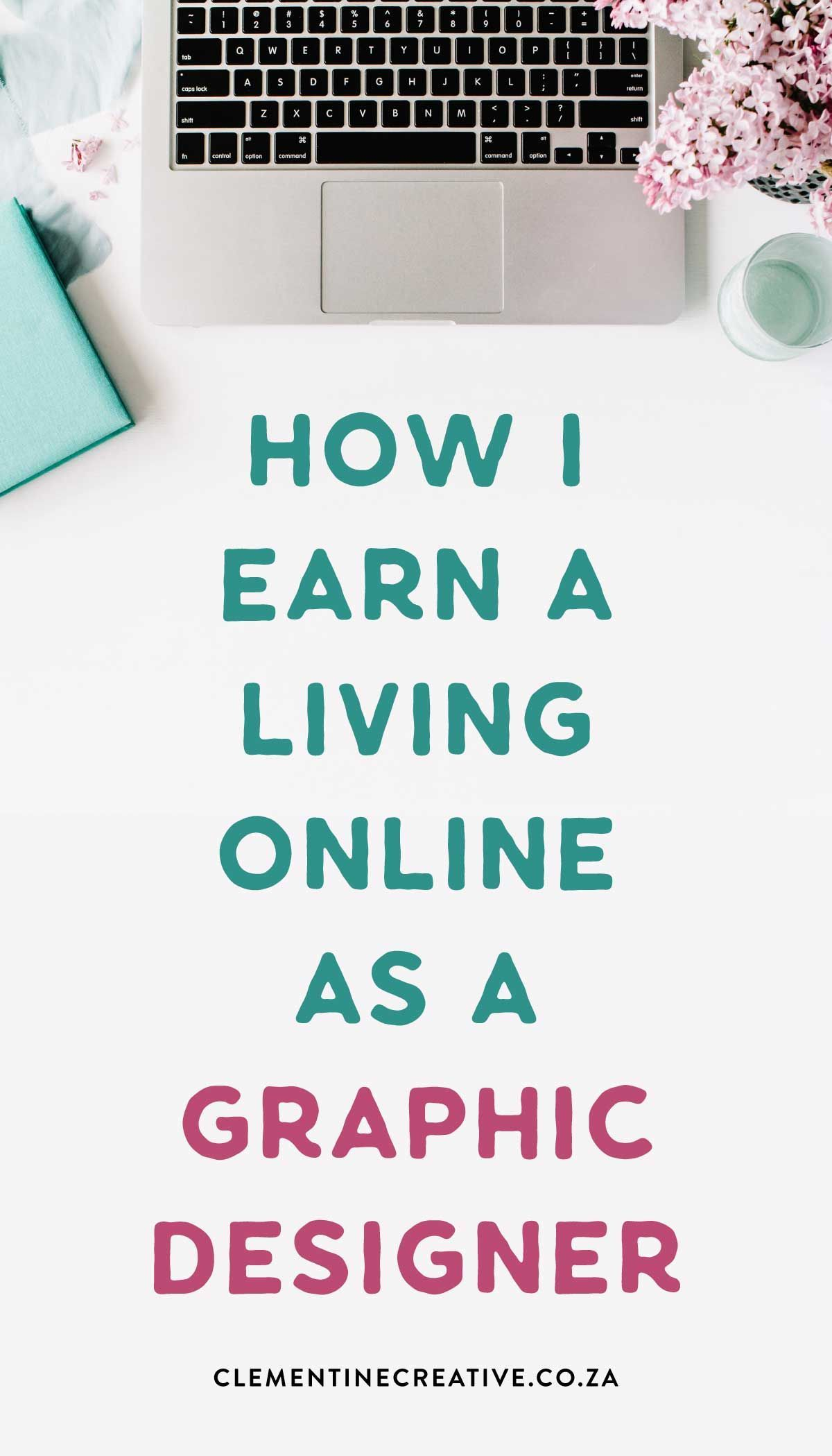 how I earn a living online as a graphic designer