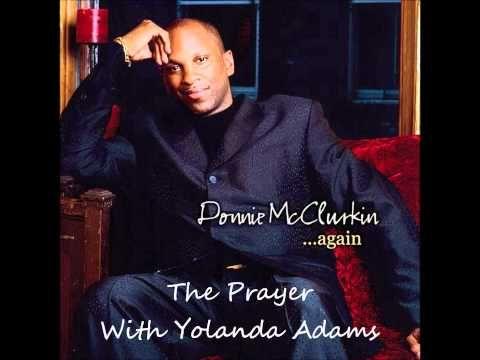 Donnie mcclurkin the prayer duet with yolanda adams youtube christian music stopboris Image collections