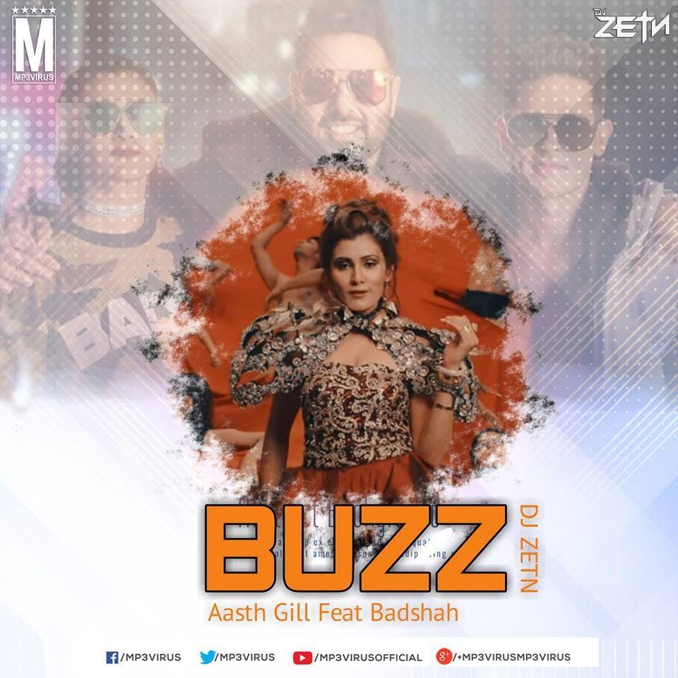 Buzz Aastha Gill Drop Down Edit Dj Zetn Remix With Images Remix Dj Remix