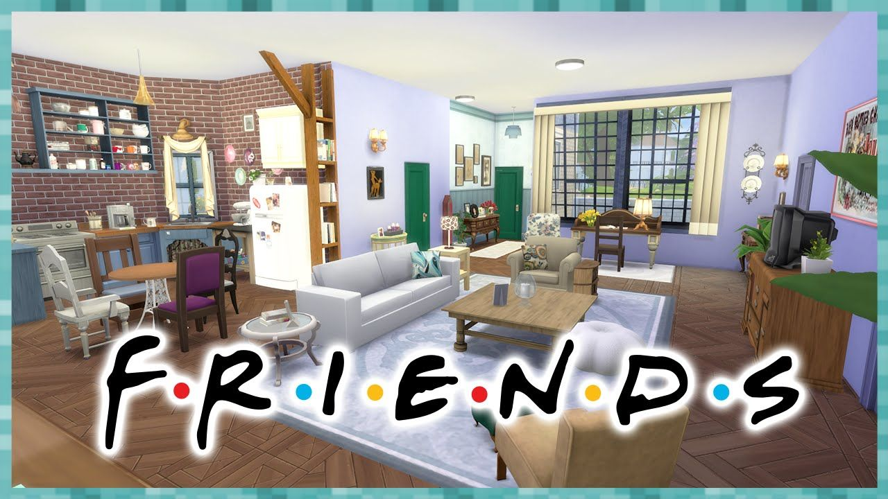 The Sims 4 Apê Monica Rachel Friends House Building