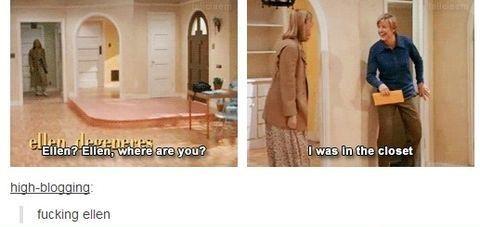 Ellen was in the closet
